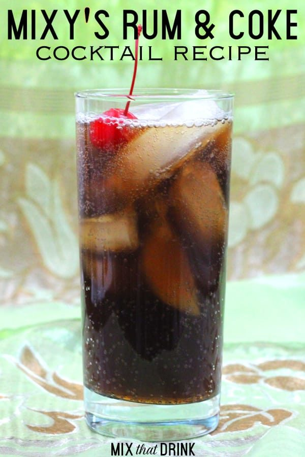 Mixy's Rum and Coke takes the standard Rum and Coke up a level. This twist on a classic cocktail adds adds amaretto to bring out the almond-cherry flavor of the cola. You can make it with regular or diet cola. #rumdrinks #rumandcoke #cocktailrecipes #drinkrecipes #classiccocktails