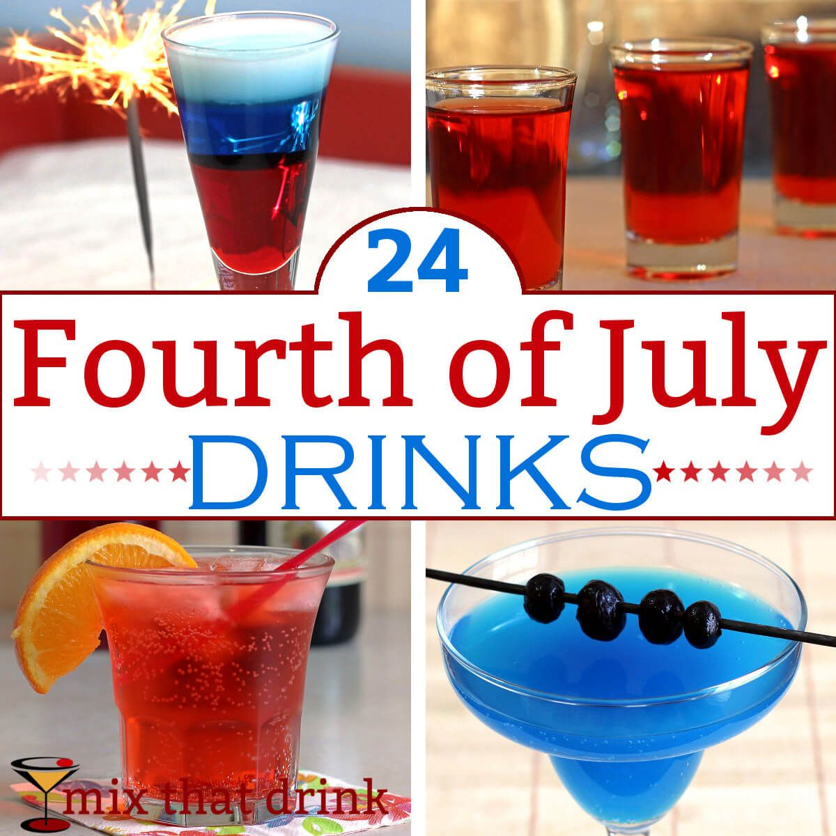 24 Fourth Of July Drinks