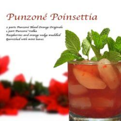 Punzoné Poinsettia drink - Punzoné Blood Orange Originale, Punzoné Vodka, Raspberries, Orange, Mint Leaves