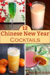 Collage of Chinese New Year drinks a Spring Festival about sweeping away negativity welcoming good fortune. Celebrate with one of our best Chinese New Year Drinks, which feature traditional flavors like lychee and orange.