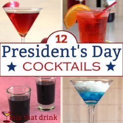 A collection of President's Day cocktails for those of you who get the day off. It has cocktails with American history themes, a drink named