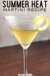 Summer Heat cocktail with lemon twist