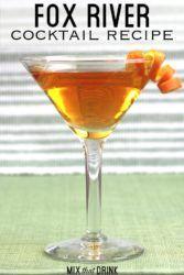 Fox River Cocktail with orange twist