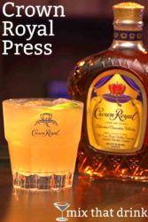 Crown Royal Press drink in front of Crown Royal bottle